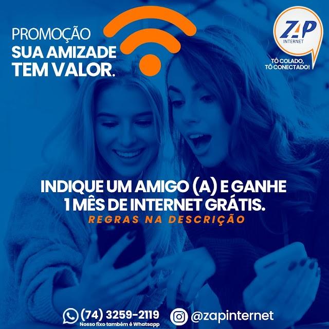 Promoção indique um amigo e receba 1 mês de mensalidade grátis da Zap Internet em Macajuba
