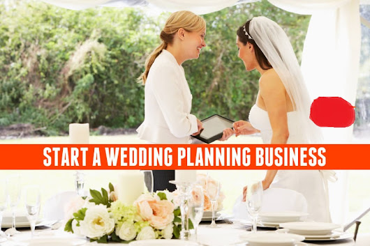 How to Start a Wedding Planning Business?