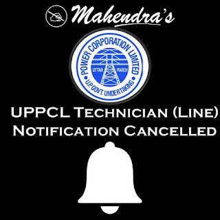 UPPCL Technician (Line) Notification Cancelled
