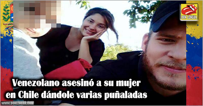 Venezolano asesinó a su mujer en Chile dándole varias puñaladas