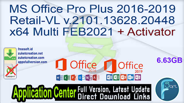 MS Office Pro Plus 2016-2019 Retail-VL v.2101.13628.20448 x64 Multi FEB2021 + Activator