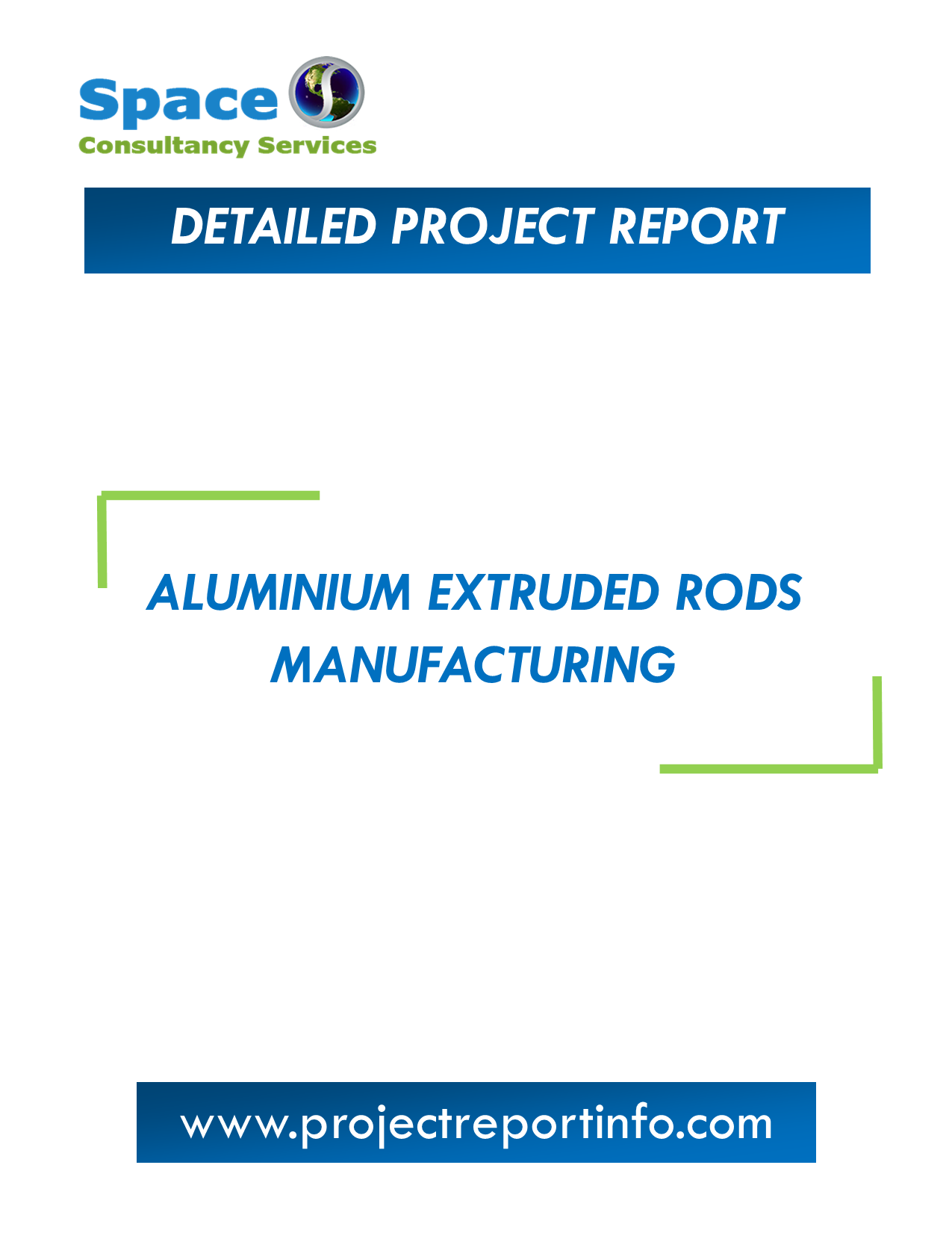 Project Report on Aluminium Extruded Rods Manufacturing