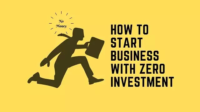 How to start business with zero investment