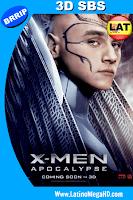 X-Men Apocalipsis (2016) Latino Full 3D SBS 1080P - 2016