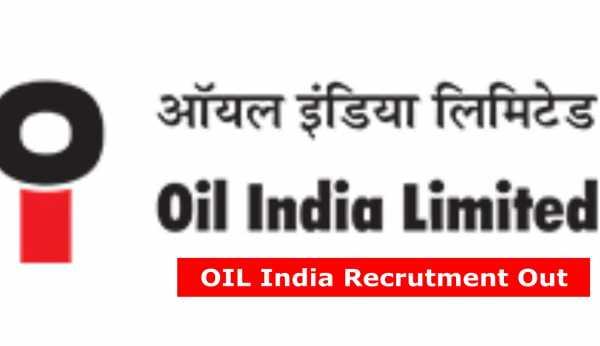 oil india recruitment duliajan
