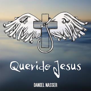 Baixar CD Querido Jesus Daniel Nasser 2016 MP3 Gratis
