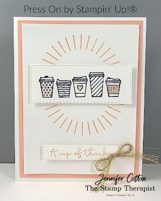 This card uses Stampin' Up!®'s Press On stamp set, Stitched Rectangle dies, Forever Greenery Ribbon Combo, and Petal Pink Stampin' Blends.