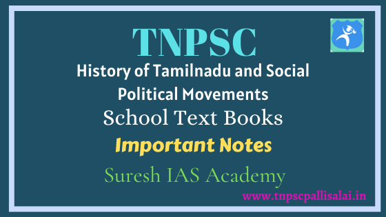History of Tamilnadu and Social Political Movements Important Notes