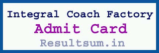 Integral Coach Factory Admit Card 2015