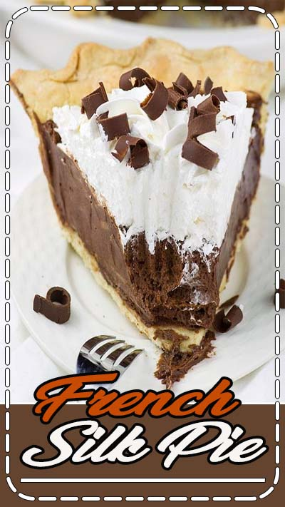 French Silk Pie is chocolate lovers dream. Flaky and buttery homemade pie crust with rich and silky chocolate filling .