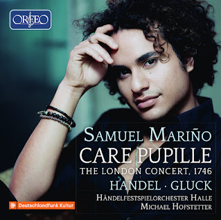 Care pupille: The London Concert 1746 - arias by Handel and Gluck; Samuel Mariño, Handel Festspielorchester Halle, Michael Hofstetter; Orfeo