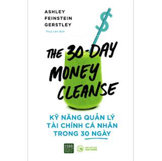 Kỹ Năng Quản Lý Tài Chính Cá Nhân Trong 30 Ngày ebook PDF EPUB AWZ3 PRC MOBI