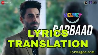 Barbaad (Male) Lyrics in English | With Translation | – Helmet | Goldboy
