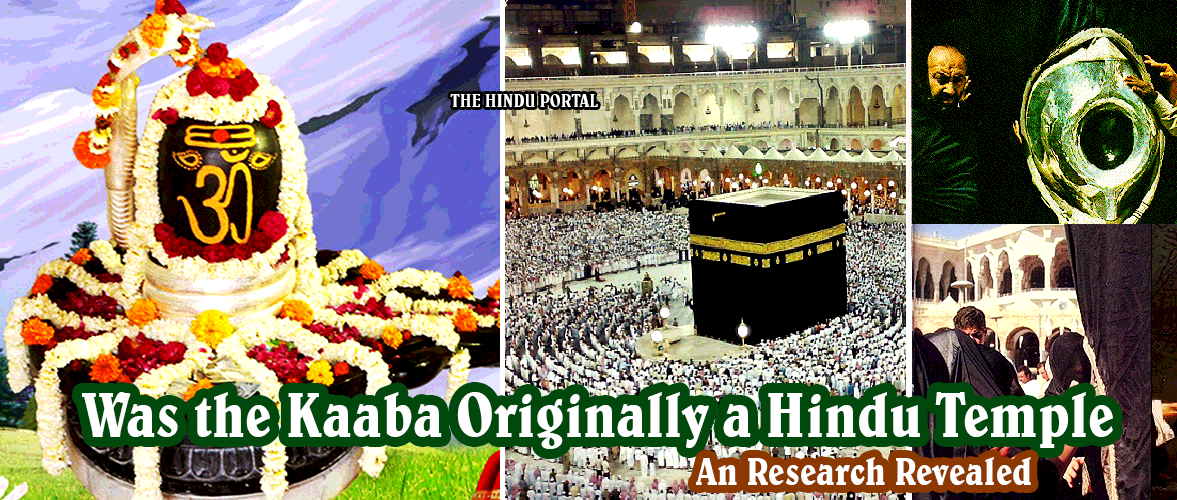 KAABA SHARIF of Mecca is an Lord Shiva Temple: An Ancient Archaeological Research