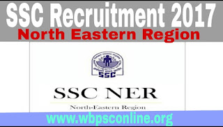 SSC Online Application 2017 - Recruitment Notification for Various Posts in North Eastern Region - image SSC%2BRecruitment%2BNorth%2BEastern%2BRegion on http://wbpsconline.org