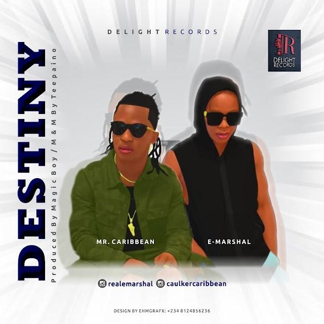 Destiny - Caribbean ft E Marshal