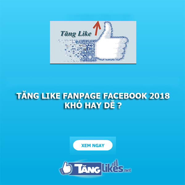 tang like fanpage nhu the nao