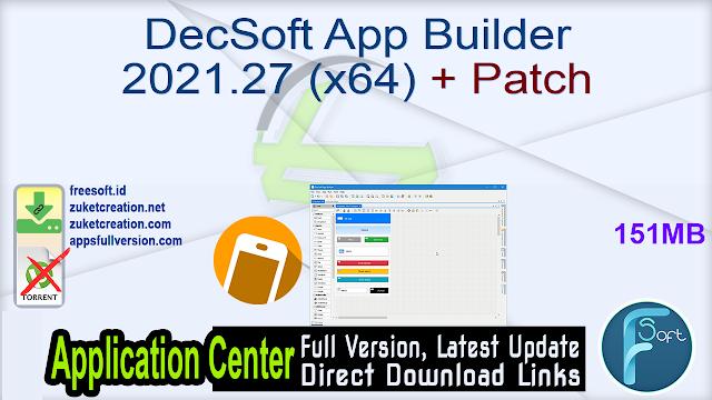 DecSoft App Builder 2021.27 (x64) + Patch