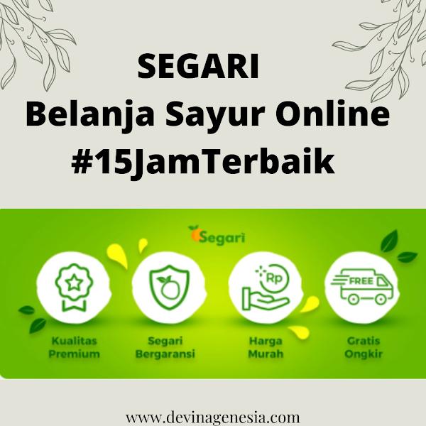 SEGARI - Belanja Sayur Online #15JamTerbaik