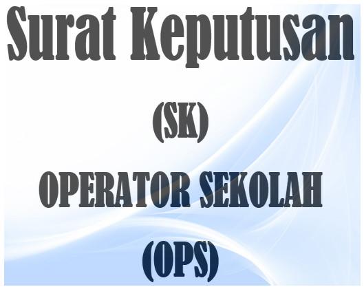 Contoh SK Operator (OPS) Dapodikdasmen Terbaru