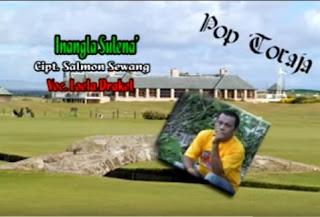 Lagu Pop Toraja Inangla Sulena' (Salmon Sewang)