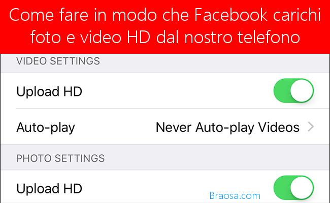 Come fare in modo che Facebook carichi foto e video HD dal nostro telefono