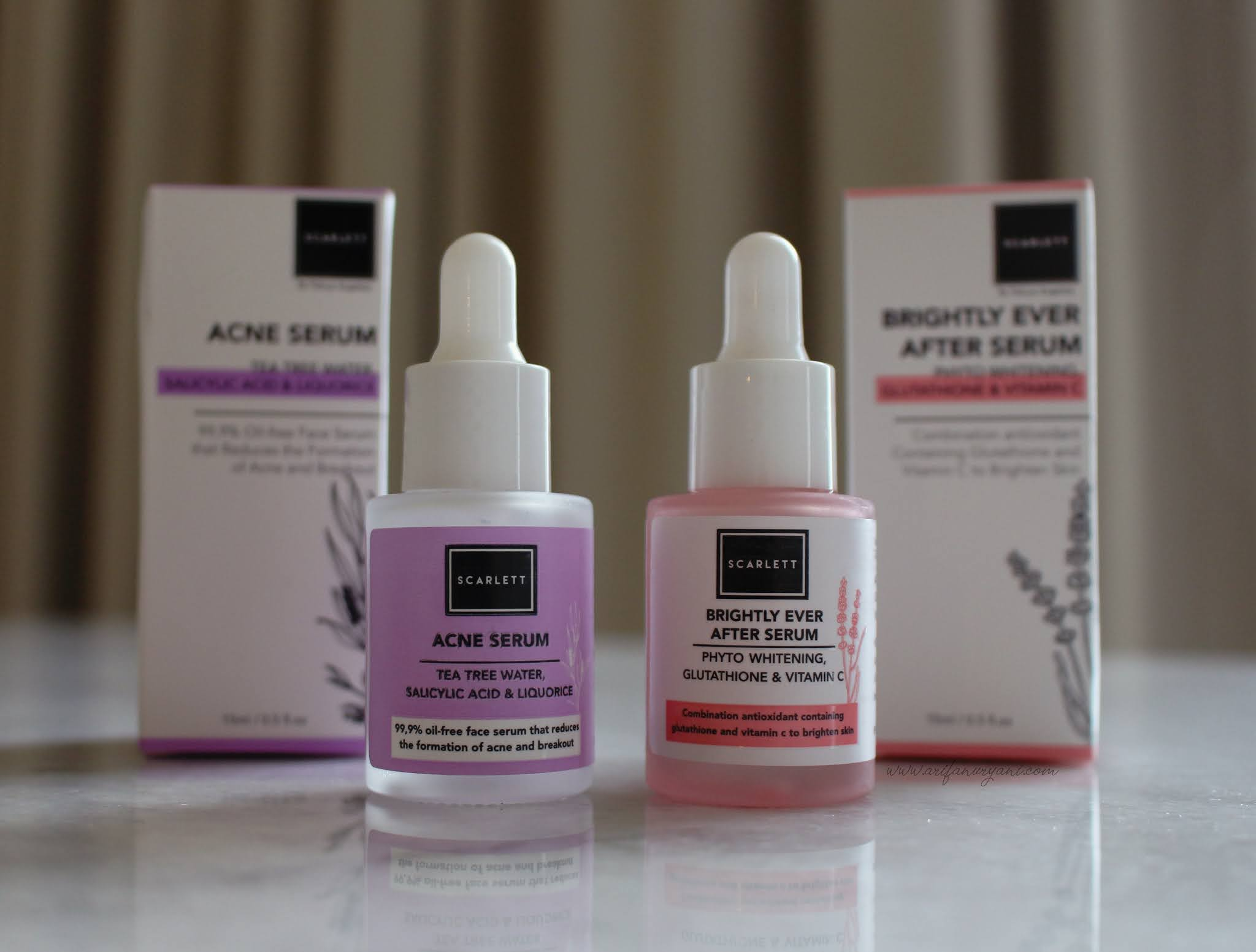 REVIEW : SCARLETT ACNE & BRIGHTLY EVER AFTER SERUM - ARIFA ...