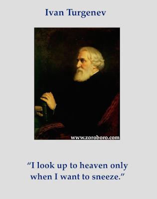 Ivan Turgenev Quotes, Feelings Quotes, Love Quotes, Heart Quotes, Life Quotes, Nature Quotes, Soul Quotes . Ivan Turgenev Philosophy. Short Words, Ivan Turgenev Books Quotes