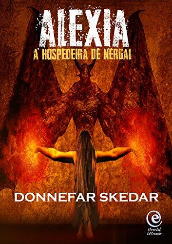 Alexia a hospedeira de Nergal - Donnefar Skedar