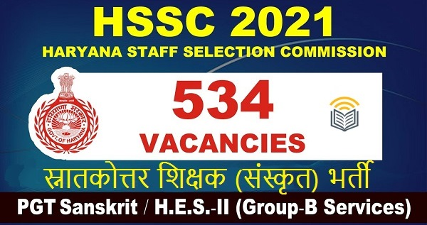 HSSC PGT SANSKRIT JOBS 2021 FOR 534 HES II POSTS Date Extended