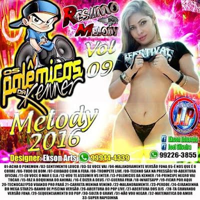 Cd Melody 2016 - Os Polemicos da Kenner - vol.09 - www.resumodomelody.com.br