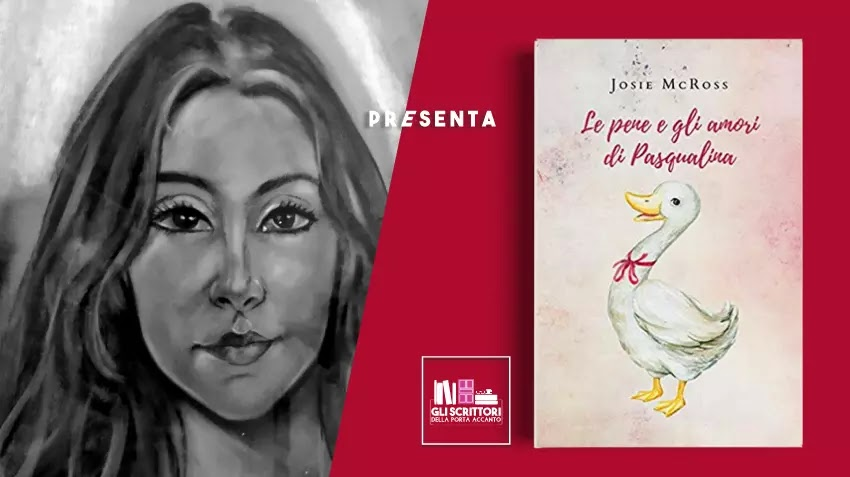 Josie Mc Ross presenta: Le pene e gli amori di Pasqualina