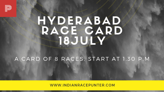 Hyderabad Race Card 18 July, free indian horse racing tips, trackeagle,racingpulse
