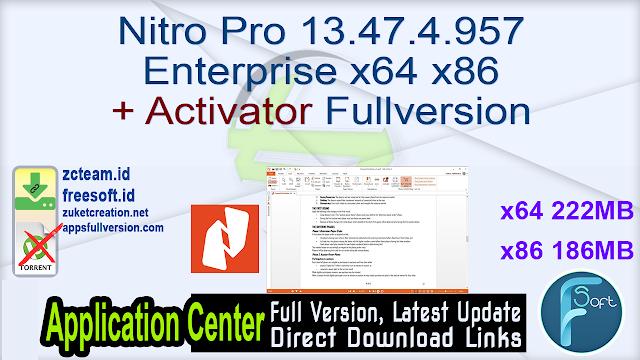 Nitro Pro 13.47.4.957 Enterprise x64 x86 + Activator Fullversion