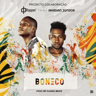 Baixar Musica: Dp Rapper -  Boneco (feat. Ahssan Jr)
