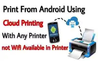 Use Cloud Printing in Android To Print From Any Printer