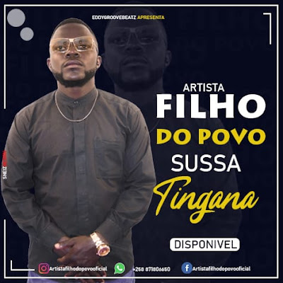 Filho Do Povo Nwana Muthlatuco - Sussa Tingana (Prod. Nhampele Music) 2020 | Download Mp3