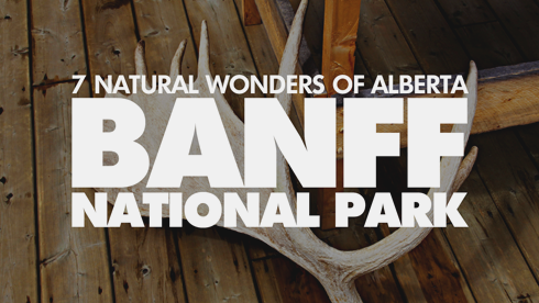 7 Wonders Alberta Banff National Park