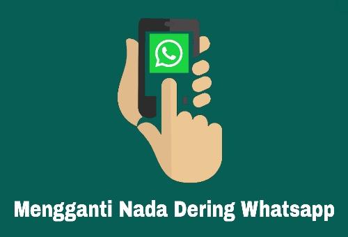 Cara mengganti nada panggilan whatsapp