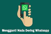 Mengganti Nada Dering Whatsapp Dengan Lagu Yang Diinginkan