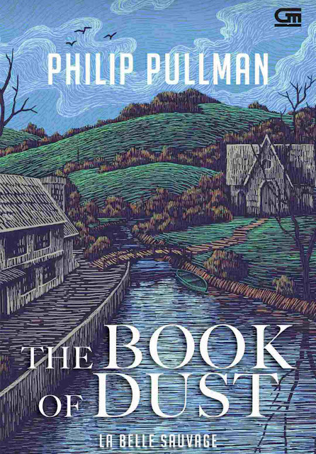 Novel The Book of Dust : La Belle Sauvage Karya Philip Pullman PDF