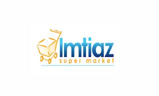 Imtiaz Super Market Jobs July 2021