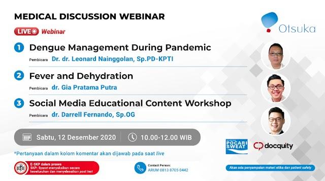 """Medical Discussion Webinar  """"Demam, Demam Berdarah Dengue dan Social Media Workshop untuk Dokter"""""""