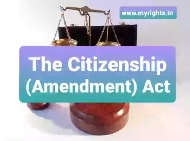The Citizenship (Amendment) Act