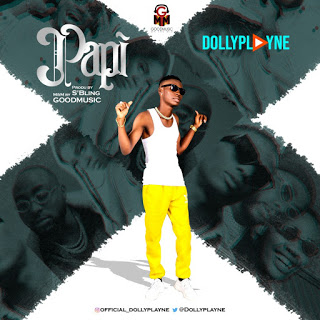 FAST DOWNLOAD: Dolly playne - Papi