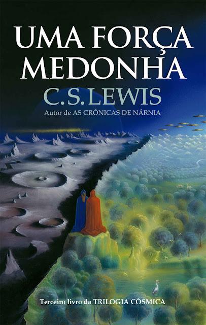 Uma força medonha C. S. Lewis