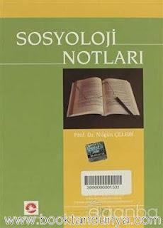Nilgün Çelebi - Sosyoloji Notları