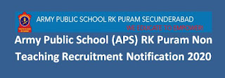 Army Public School (APS) RK Puram Non-Teaching Recruitment Notification 2020