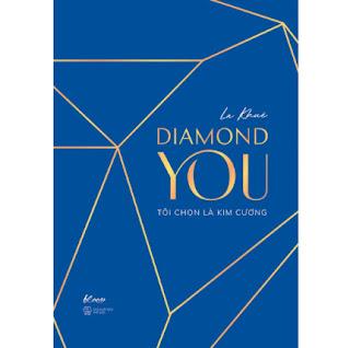 Diamond You – Tôi Chọn Là Kim Cương ebook PDF EPUB AWZ3 PRC MOBI