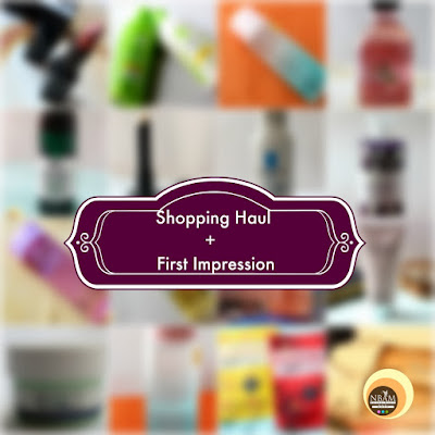 June 2018 Shopping Haul + First Impression, Beauty & Skincare Purchases, NBAM Blog